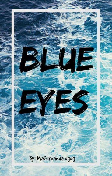 BLUE EYES (Editando)