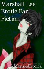 Marshall Lee (erotic fan fiction) by MonicaErotica