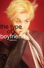 Suga ➸ The Type Of Boyfriend by baekputo