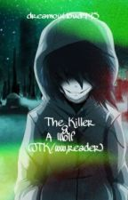 The Killer & A Wolf (Jeff The Killer / Werewolf Reader) by dreamoutloud995