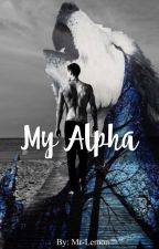 My Alpha . (ManxMan) by Mr-Lemon