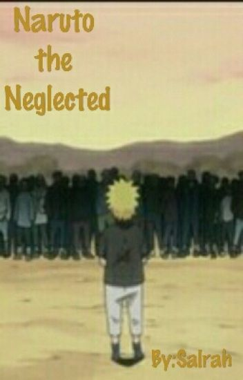 Naruto the Neglected