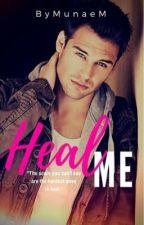 HEAL ME by MunaeM