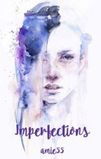 Imperfections by amie55