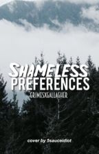 Shameless Preferences by fvksidemen