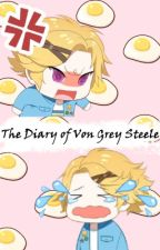 The Diary of Von Grey Steele by GraySteel