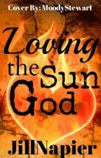 Loving the Sun God by JillNapier