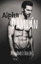 Alpha Damián by MyNameIsValerie
