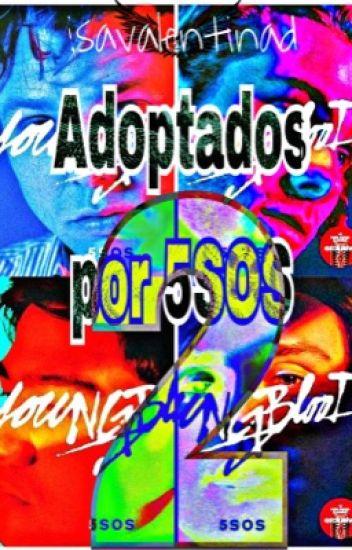 Adoptados Por 5SOS 2.