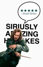 Siriusly Amazing Harry Potter Jokes by SonofAthena1979