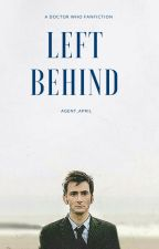 Left Behind (Doctor Who/Tenth Doctor Fanfiction) by agent_april
