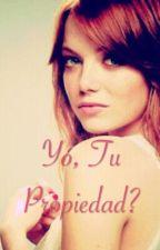 Yo, Tu Propiedad? by martisierra