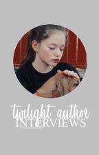 twilight » author interviews  by twilightcommunity