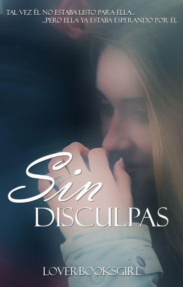 Sin disculpas © by LoverBooksGirl