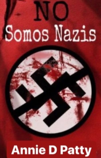 No Somos Nazis