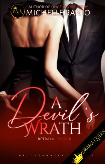 A Devil's Wrath (BETRAYAL Book 2) Completed