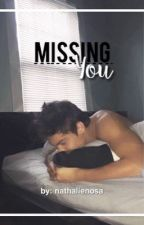 Missing You | Ethan Dolan by nathalienosa