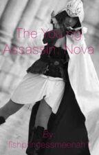 The young assassin: Nova by fishprincessmeenah1