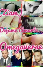 Dejame Amarte... (Ziam)(Omegaverse)(Daddy Kink) by MelissaAcosta_T14