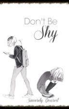 Don't Be Shy [Kozume Kenma] by Sincerely-Dearest