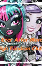 The Ever After Monster High Fandom Club! by CattyNoir1234567