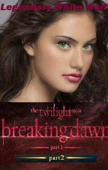 Legendary White Wolf {The Twilight saga breaking dawn Parts