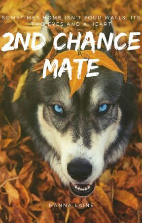 Second Chance Mate by TheVampOfSavannah