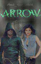 Arrow. (Oliver Queen & _____ Kardashian) ACTUALIZACIONES LENTAS by Bizzle_0112_Malik