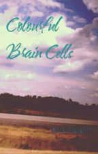 Colourful Brain Cells by imaginationisthekey9