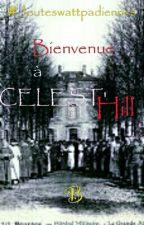 Bienvenue À Celest'Hill by beacelianoah