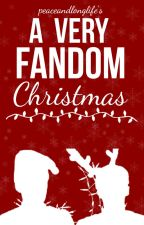 A Very Fandom Christmas (One-Shots) by PeaceAndLongLife