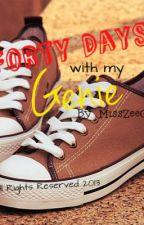 Forty Days with my Genie by MissZeeGee