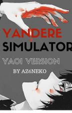 YANDERE SIMULATOR YAOI VERSION (historia corta) by Az96neko