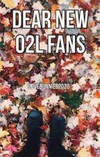 Dear New O2L Fans. by moransinfinity