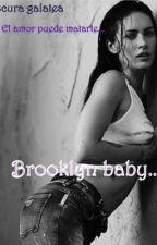 Brooklyn baby... by OscuraGalatea