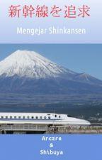 Mengejar Shinkansen by arczre