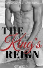 The King's Reign (Under Revision) by NenePatatas