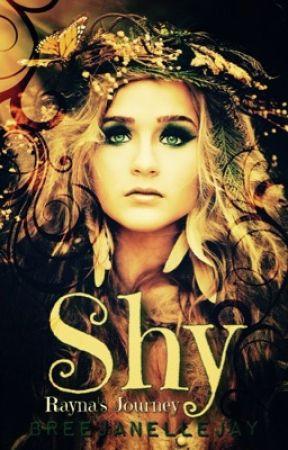 Shy: Rayna's Journey by BreeJanelleJay