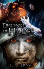 El Descenso De Hades © by LJBernalS