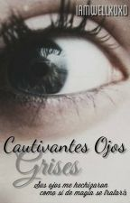 Cautivantes ojos grises; 03 by IAmwellxoxo
