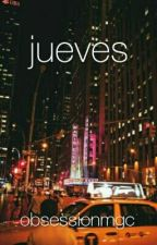 jueves ❀ a.i by obsessionmgc