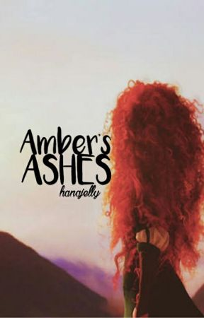 Amber's Ashes  by hanajelly