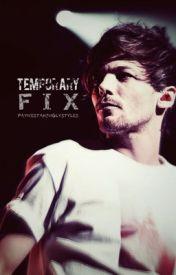 Temporary Fix by infinitypsalm