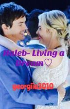 Haleb- Living a Dream by georgiia3010