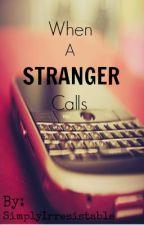 When A Stranger Calls by SimplyIrresistable