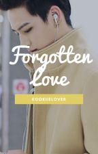 Forgotten Love by kookiielover