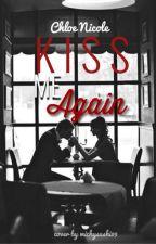 Kiss Me Again. by Marshmallow-Princess