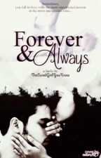 MaNan- Forever and Always  { COMPLETED} by TheSweetGirlYouKnow