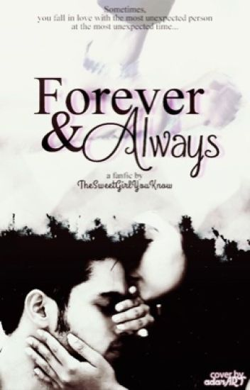 MaNan- Forever and Always  { COMPLETED}