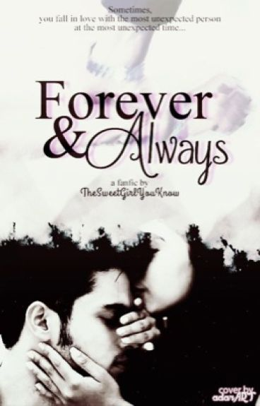 MaNan- Forever and Always